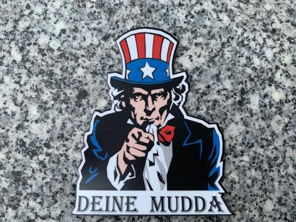 """Aufkleber/Sticker """"DEINE MUDDA"""""""