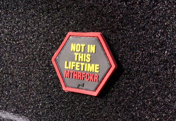 "Hex-Patch: ""NOT IN THIS LIFETIME MTHFCKR"""