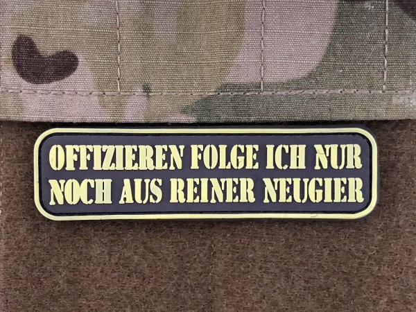"3D Rubberpatch: ""OFFIZIEREN FOLGE ICH..."" helle Version"