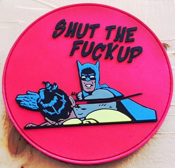 "3D Rubberpatch: ""SHUT THE F*CK UP"""