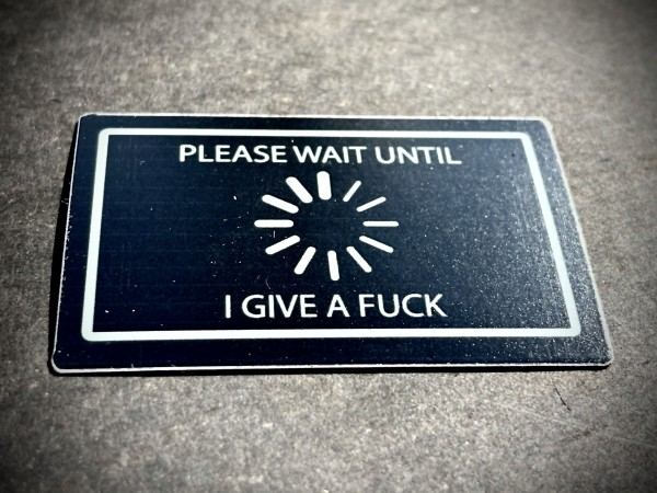 "Aufkleber/Sticker ""Please wait until I give a fuck"""