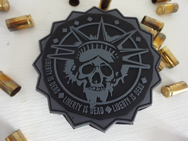 "3D Rubber Morale Patch: ""Liberty is Dead"" subdued"