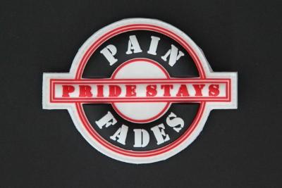 PAIN FADES PRIDE STAYS schwarz, weiß, rot