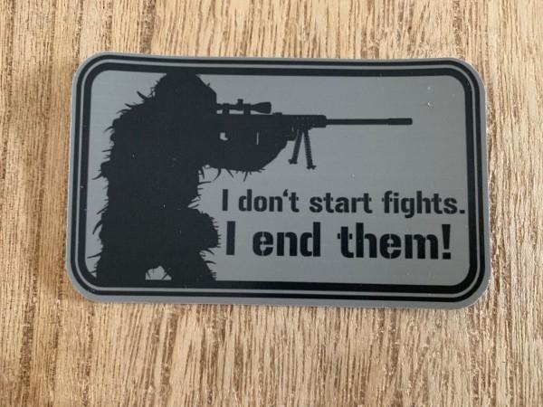 "Aufkleber/Sticker: ""I don't start fights...."""