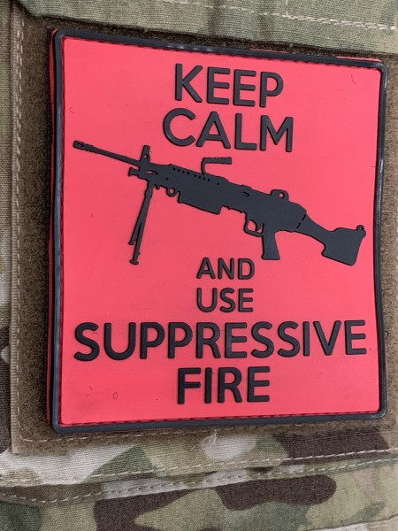 "3D MORALE PATCH: ""Keep calm and use suppressive fire"", black powder version"