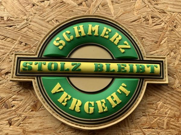 SCHMERZ VERGEHT STOLZ BLEIBT