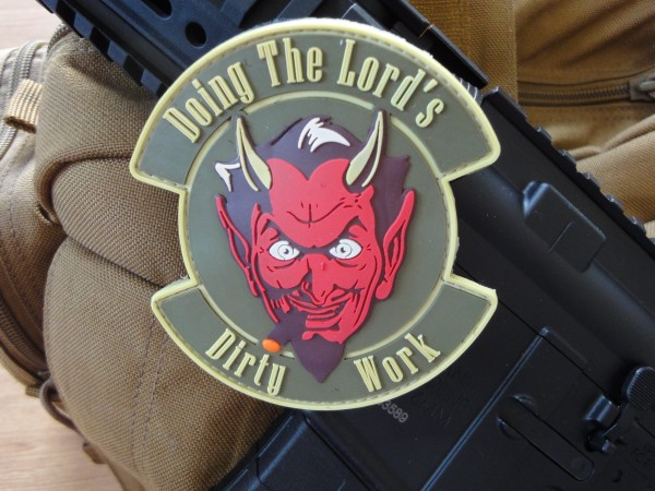 "3D Rubber MORALE PATCH: ""Doing the Lord's dirty work"""
